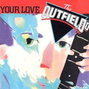 The-Outfield-Your-Love-front